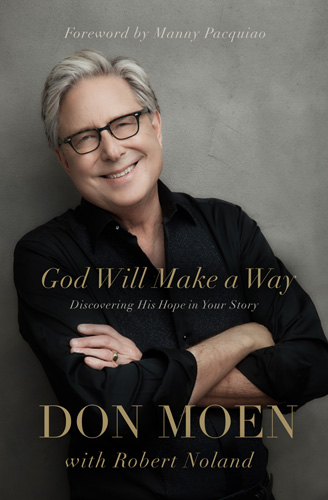 God Will Make A Way: Discovering His Hope In Your Story by Don Moen