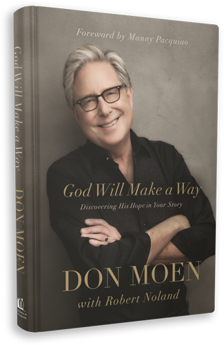 God Will Make A Way: Finding His Hope in Your Story by Don Moen